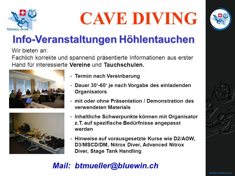 CAVE DIVING Info-Veranstaltungen Höhlentauchen Wir bieten an: Fachlich korrekte und spannend präsentierte Informationen aus erster Hand für interessie
