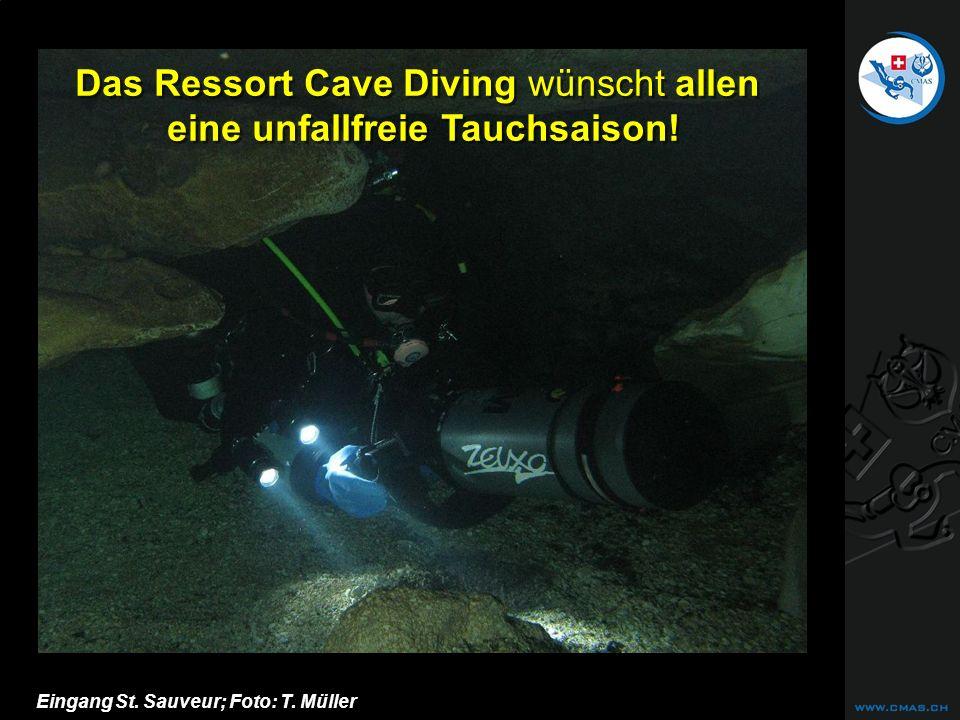 CAVE DIVING Eingang St. Sauveur; Foto: T. Müller Das Ressort Cave Diving wünscht allen eine unfallfreie Tauchsaison!
