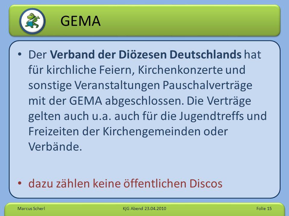 GEMA Der Verband der Diözesen Deutschlands hat für kirchliche Feiern, Kirchenkonzerte und sonstige Veranstaltungen Pauschalverträge mit der GEMA abgeschlossen.