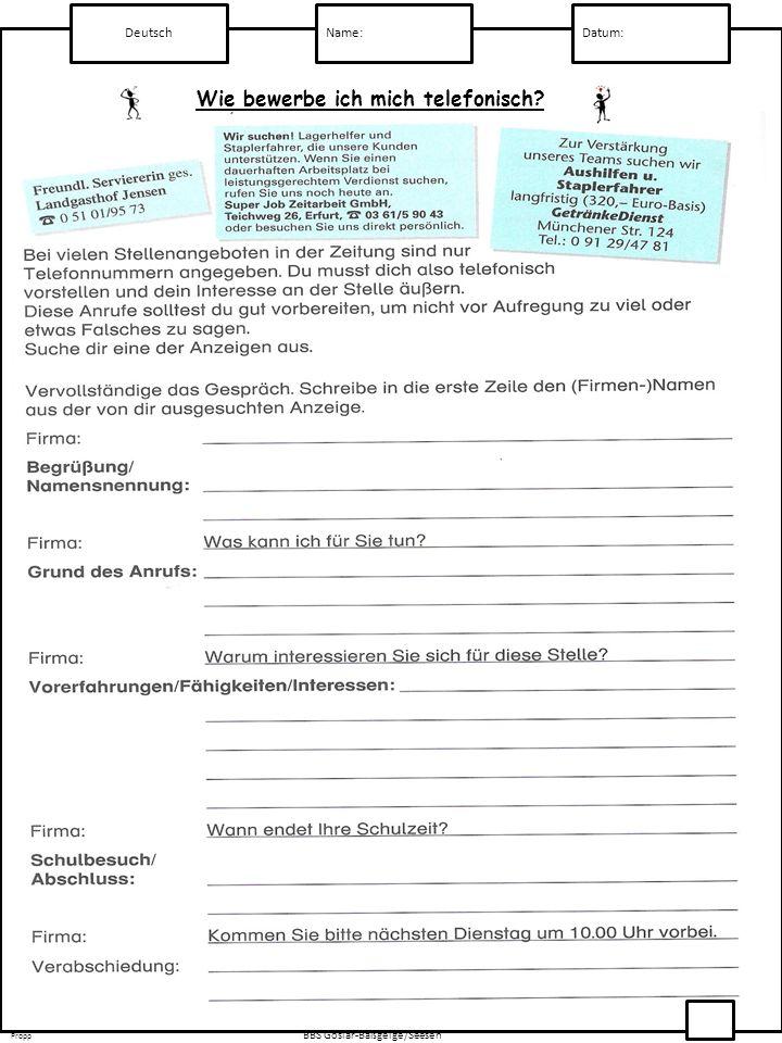 Deutsch Name:Datum: Propp BBS Goslar-Baßgeige/Seesen Oben in der Bewerbungsmappe liegt das Bewerbungsanschreiben.