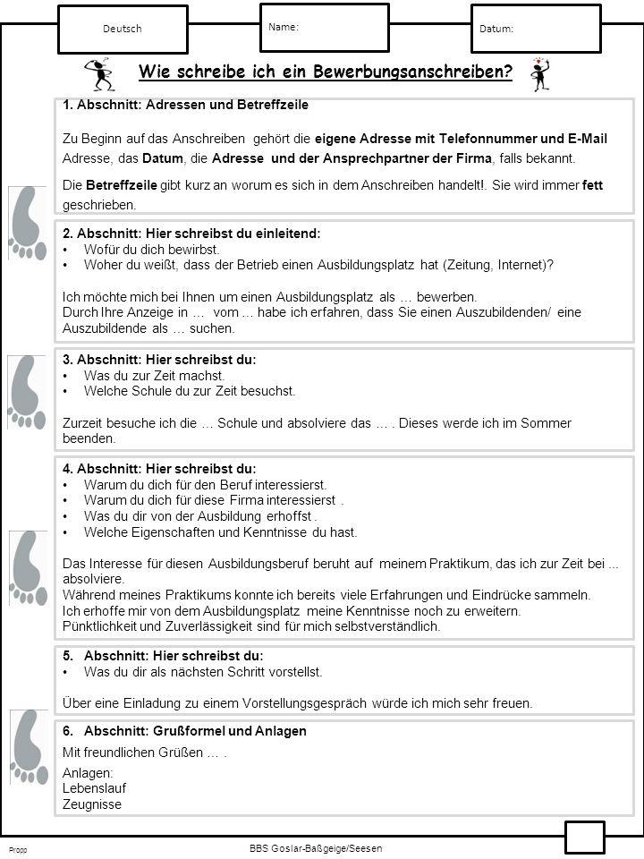 erhoffst Deutsch Name: Wie schreibe ich ein Bewerbungsanschreiben? 2. Abschnitt: Hier schreibst du einleitend: Wofür du dich bewirbst. Woher du weißt,