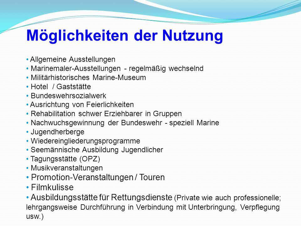 Allgemeine Ausstellungen Marinemaler-Ausstellungen - regelmäßig wechselnd Militärhistorisches Marine-Museum Hotel / Gaststätte Bundeswehrsozialwerk Au
