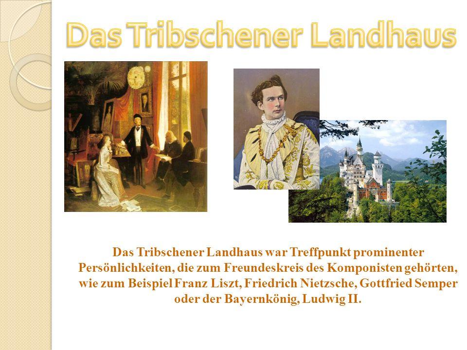 Das Tribschener Landhaus war Treffpunkt prominenter Persönlichkeiten, die zum Freundeskreis des Komponisten gehörten, wie zum Beispiel Franz Liszt, Fr