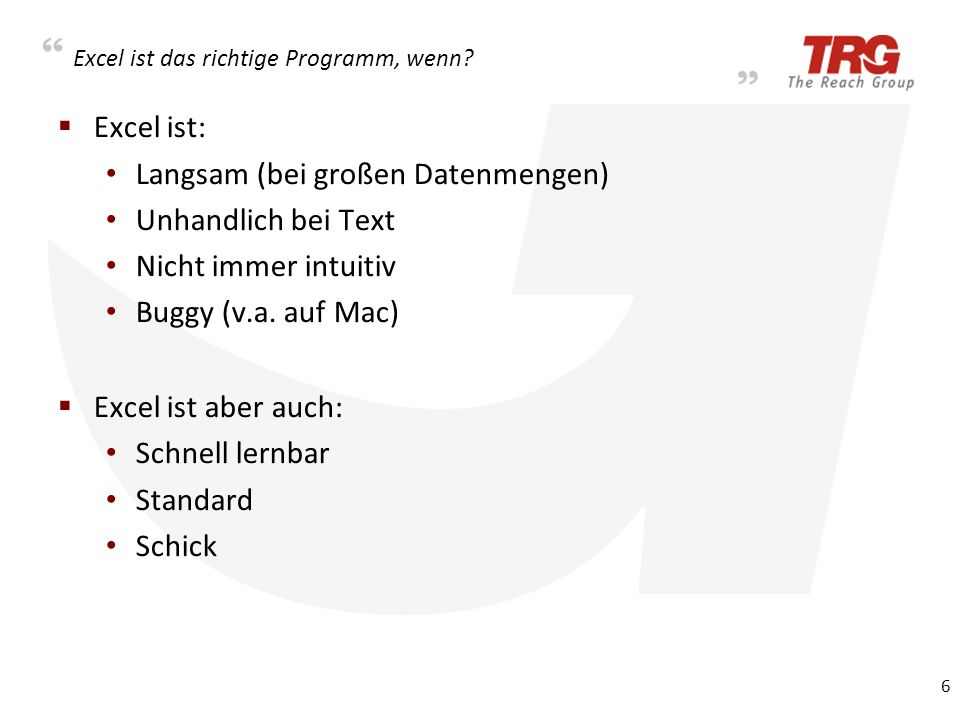 Excels little Helper TextWrangler (Text Editor) RegEx-fähig Alternativen http://ff2.me/wrangler Alternativen http://ff2.me/wrangler Powerpoint PHP (Schnittstellenproblem) Alternativ: VBA Probleme: o Mac o Versionen 7