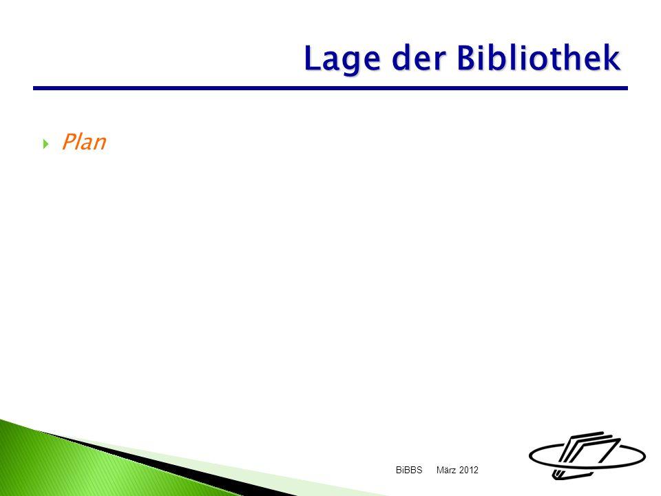 Plan März 2012BiBBS Lage der Bibliothek