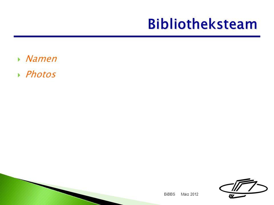 Namen Photos März 2012BiBBS Bibliotheksteam