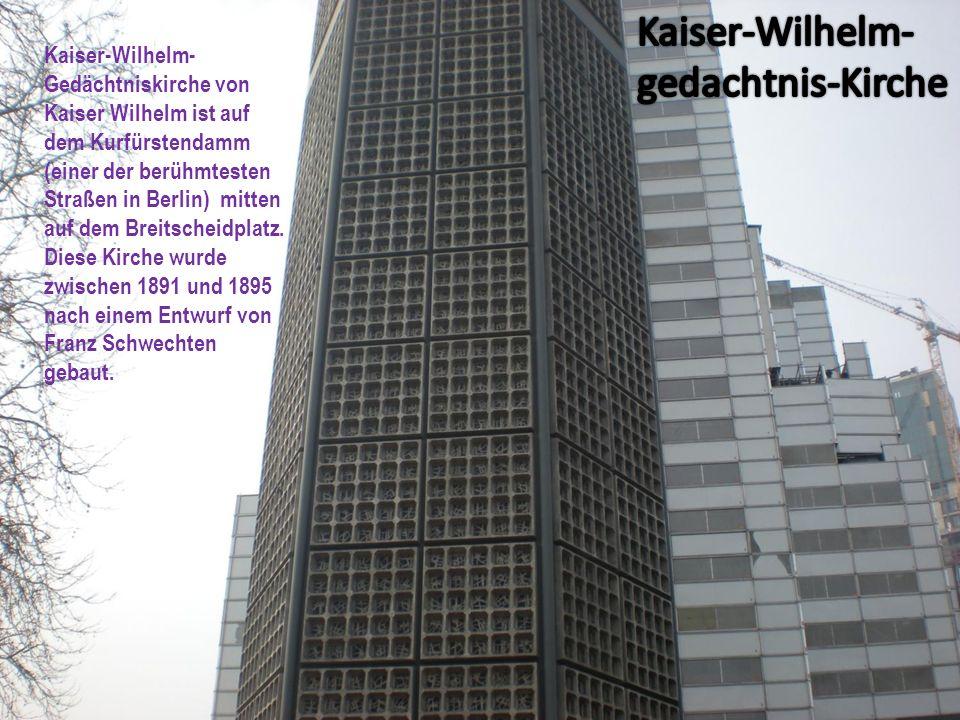 Kaiser-Wilhelm- Gedächtniskirche von Kaiser Wilhelm ist auf dem Kurfürstendamm (einer der berühmtesten Straßen in Berlin) mitten auf dem Breitscheidpl
