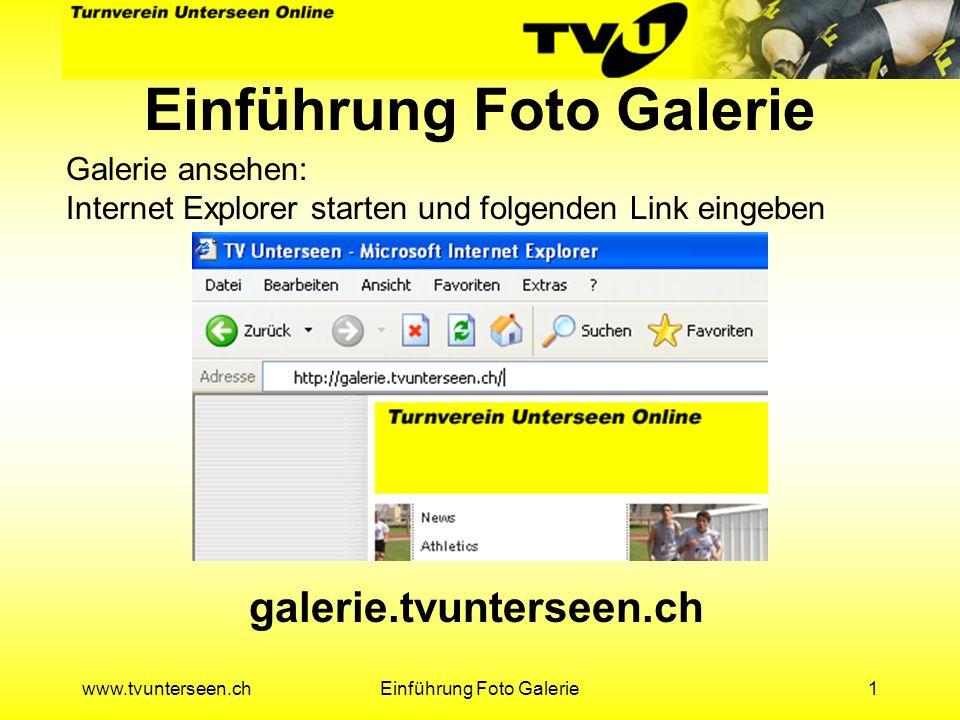 www.tvunterseen.chEinführung Foto Galerie12 Assistent zum hochladen der Fotos wird gestartet Weiter klicken