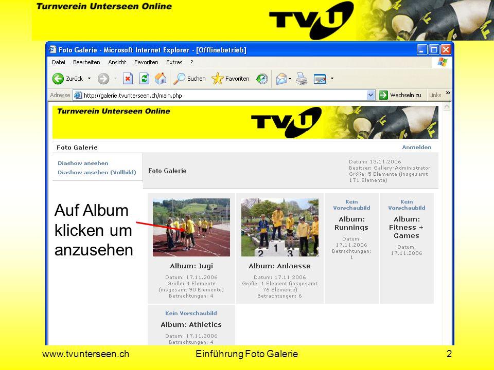 www.tvunterseen.chEinführung Foto Galerie13 Alle Fotos die hochgeladen werden sollen anwählen und Weiter klicken