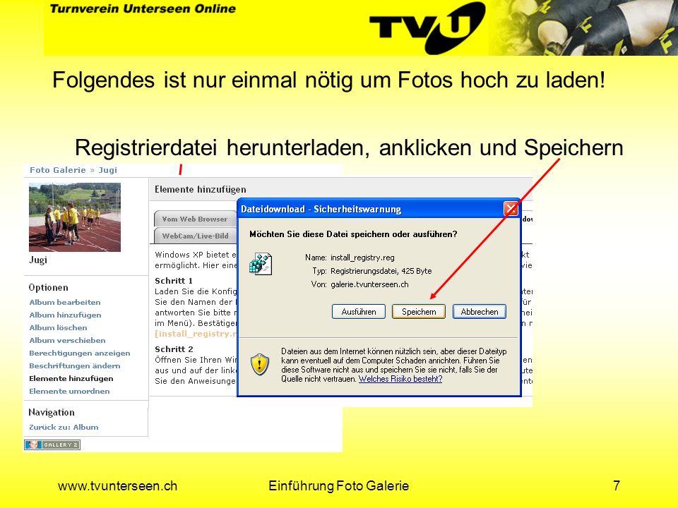 www.tvunterseen.chEinführung Foto Galerie18 Neu erstelltes Album anwählen und Weiter klicken