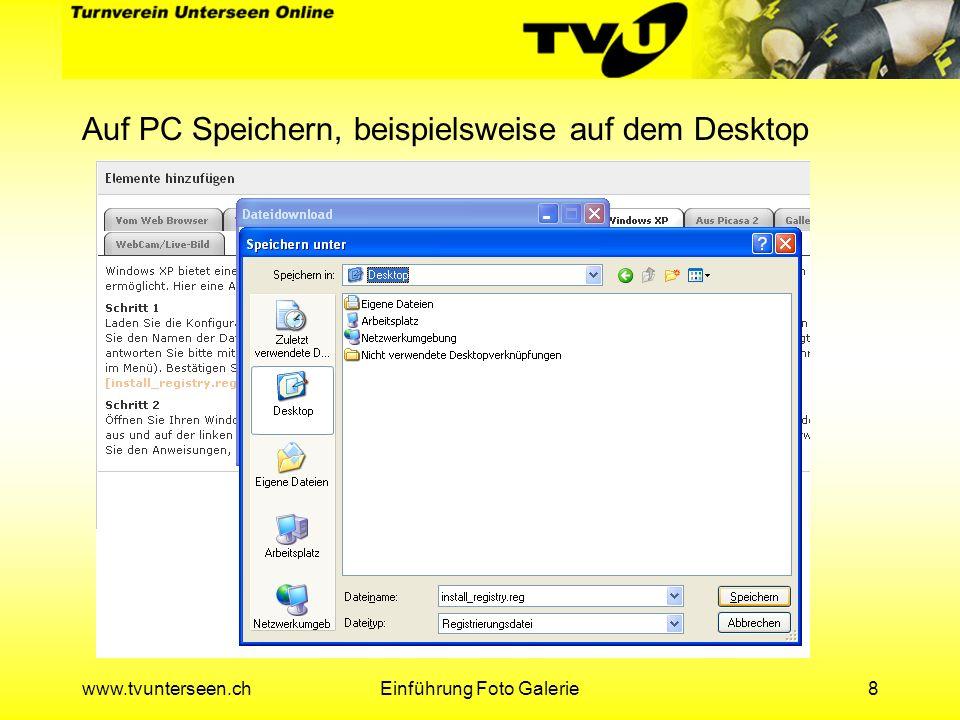 www.tvunterseen.chEinführung Foto Galerie9 Nach dem Herunterladen wieder Abmelden