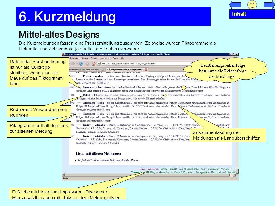Mittel-altes Designs 6. Kurzmeldung Die Kurzmeldungen fassen eine Pressemitteilung zusammen. Zeitweise wurden Piktogramme als Linkhalter und Zeitsymbo