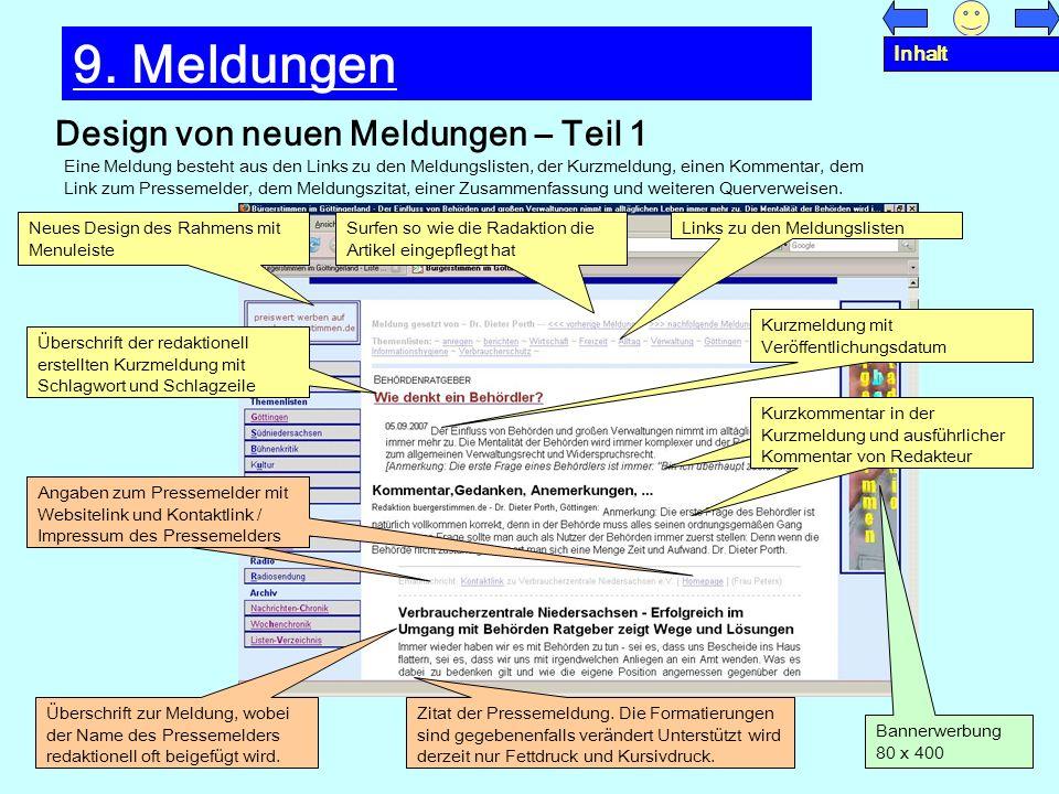 Design von neuen Meldungen – Teil 1 9. Meldungen Eine Meldung besteht aus den Links zu den Meldungslisten, der Kurzmeldung, einen Kommentar, dem Link