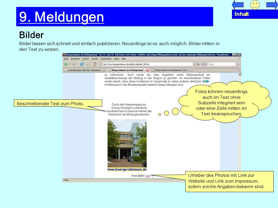 Bilder 9. Meldungen Bilder lassen sich schnell und einfach publizieren. Neuerdings ist es auch möglich, Bilder mitten in den Text zu setzen. Fotos kön