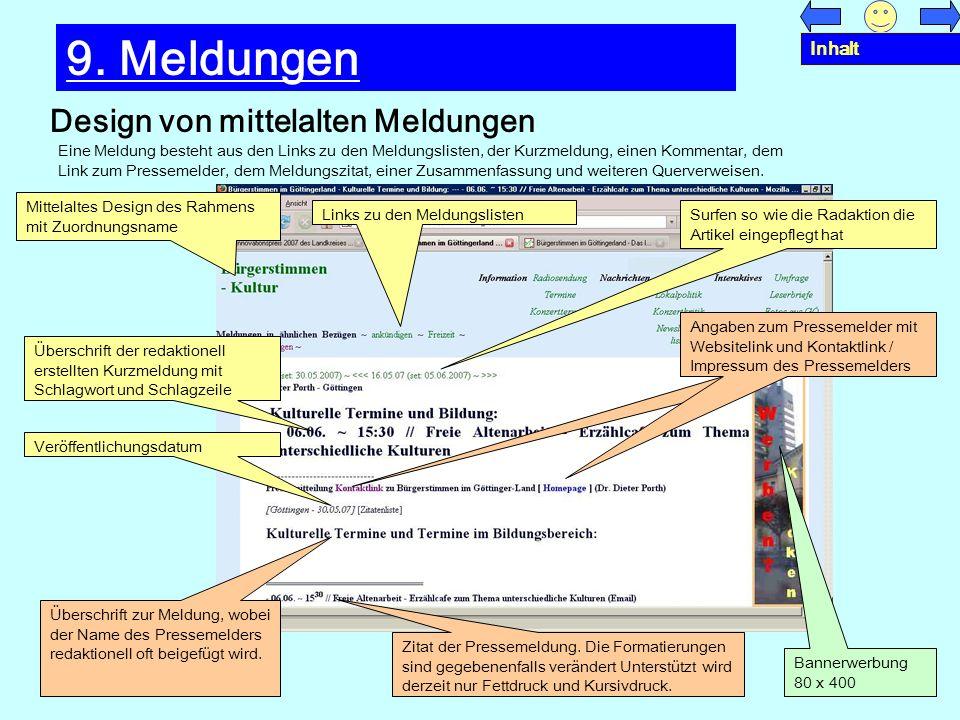 Design von mittelalten Meldungen 9. Meldungen Eine Meldung besteht aus den Links zu den Meldungslisten, der Kurzmeldung, einen Kommentar, dem Link zum
