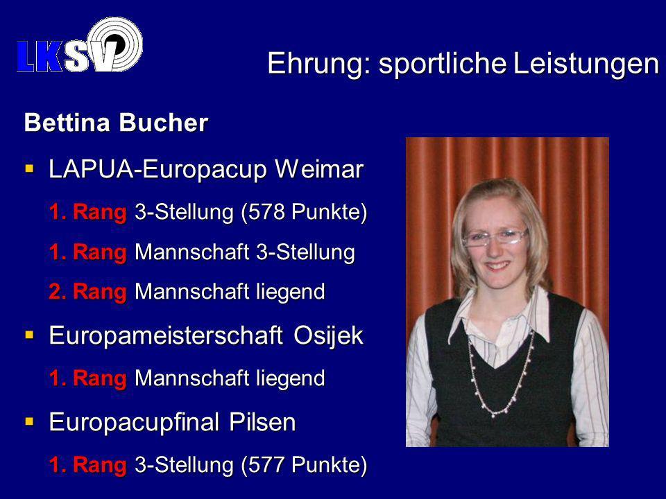Ehrung: sportliche Leistungen Bettina Bucher LAPUA-Europacup Weimar 1.