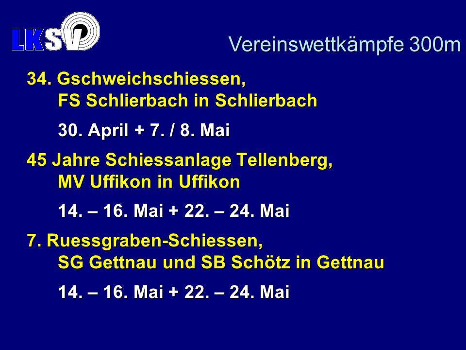 34. Gschweichschiessen, FS Schlierbach in Schlierbach 30.