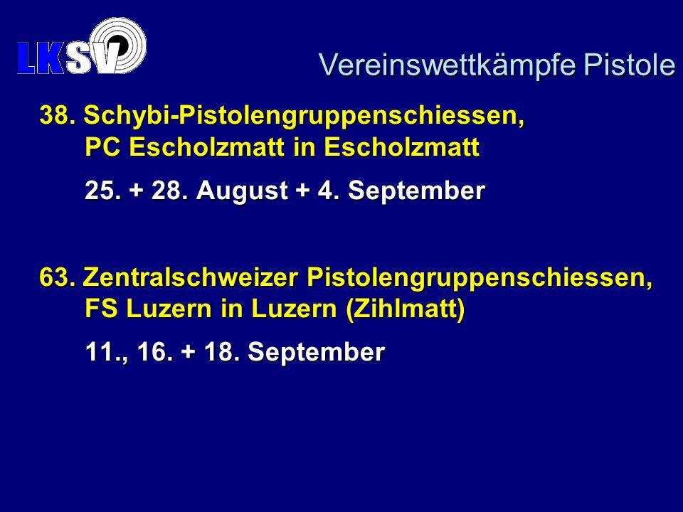Vereinswettkämpfe Pistole 38. Schybi-Pistolengruppenschiessen, PC Escholzmatt in Escholzmatt 25.
