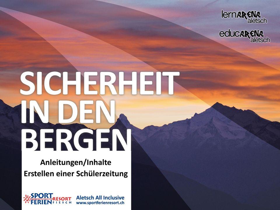 Erarbeitung einer Schülerzeitung zum Thema «Sicherheit in den Bergen» (Sommer): 1.Def.
