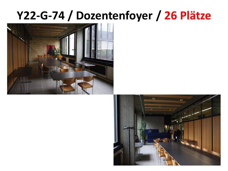 Y22-G-74 / Dozentenfoyer / 26 Plätze