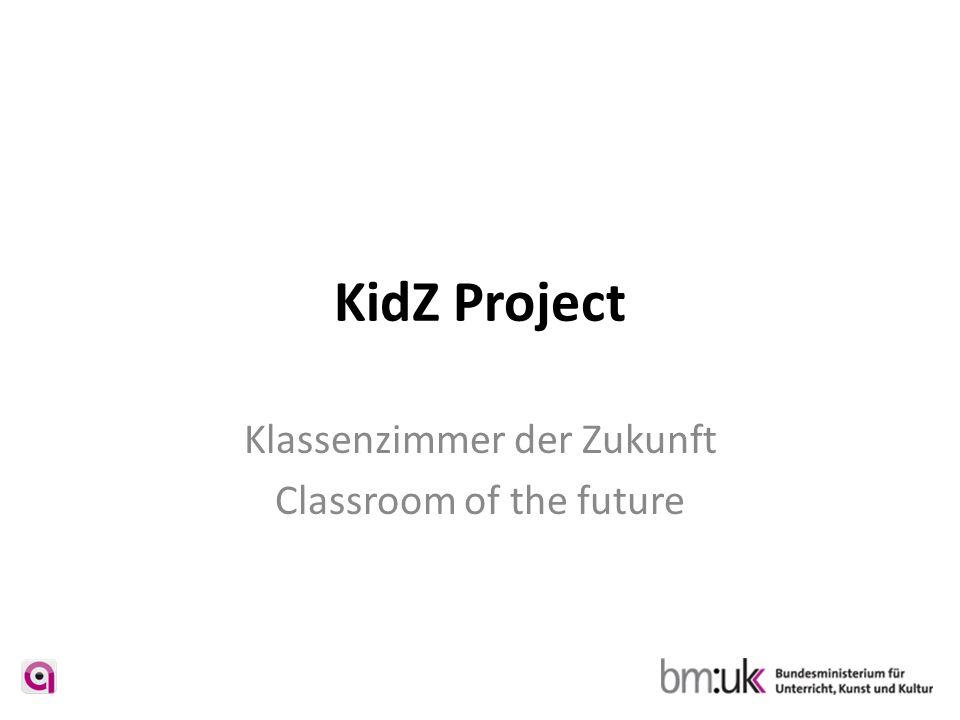 KidZ Project Klassenzimmer der Zukunft Classroom of the future