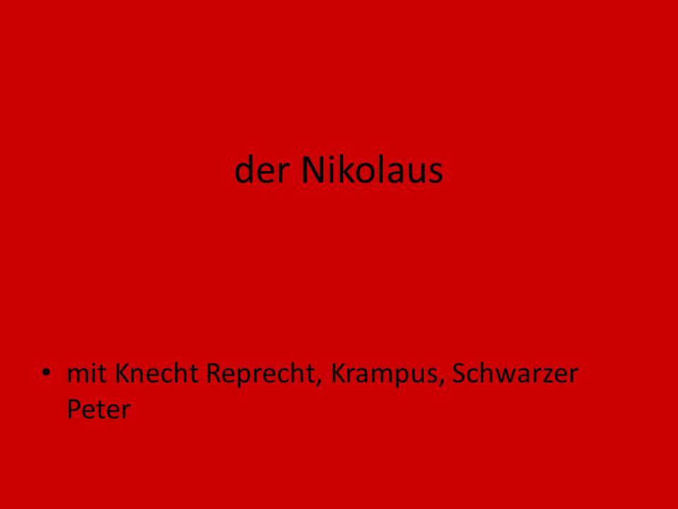 der Nikolaus mit Knecht Reprecht, Krampus, Schwarzer Peter