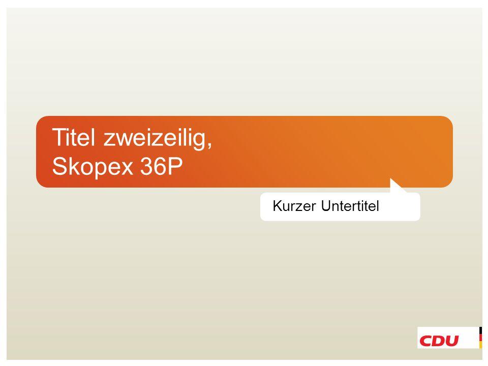 Titel zweizeilig, Skopex 36P Untertitel CDU Kievit Bld/It. 22P