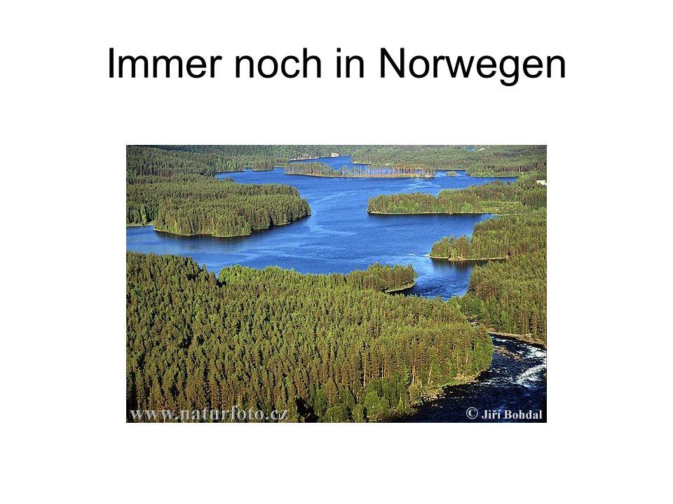Immer noch in Norwegen