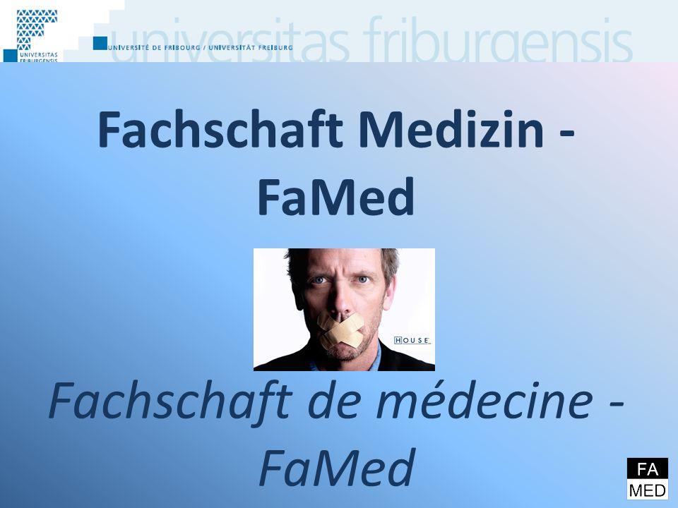 Fachschaft Medizin - FaMed Fachschaft de médecine - FaMed