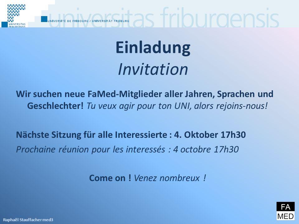 Einladung Invitation Wir suchen neue FaMed-Mitglieder aller Jahren, Sprachen und Geschlechter.