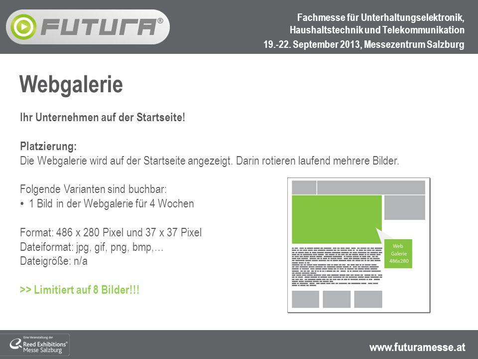 www.futuramesse.at Fachmesse für Unterhaltungselektronik, Haushaltstechnik und Telekommunikation 19.-22.
