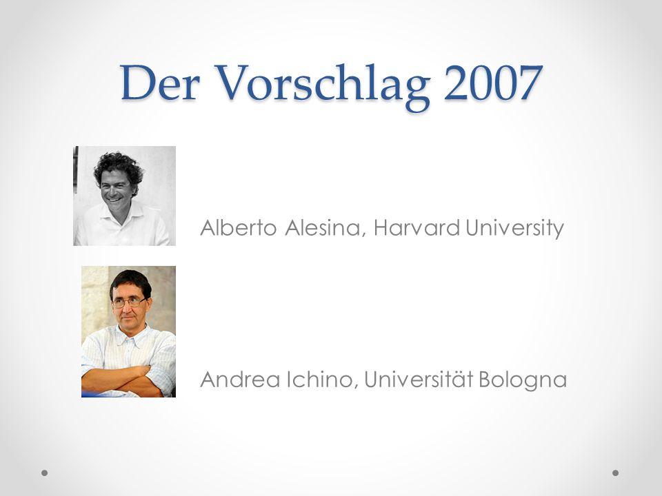 Der Vorschlag 2007 Alberto Alesina, Harvard University Andrea Ichino, Universität Bologna