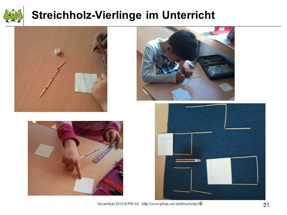 Streichholz-Vierlinge im Unterricht 31 November 2013 © PIK AS (http://www.pikas.uni-dortmund.de/)
