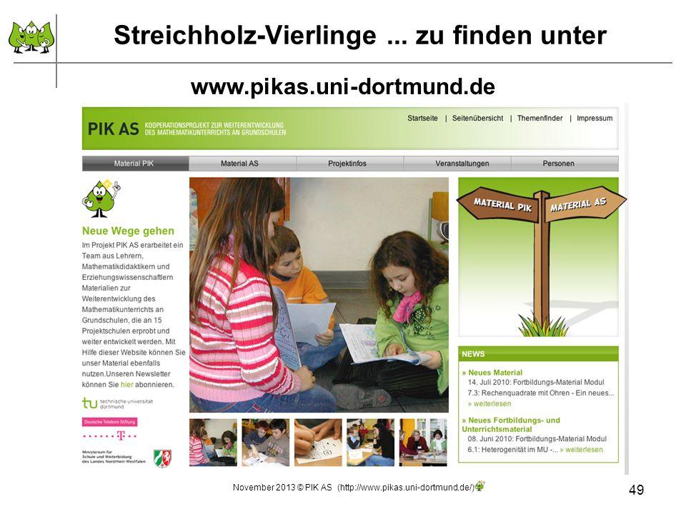 Streichholz-Vierlinge... zu finden unter 49 www.pikas.uni-dortmund.de November 2013 © PIK AS (http://www.pikas.uni-dortmund.de/)