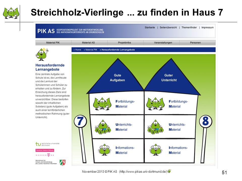 Streichholz-Vierlinge... zu finden in Haus 7 51 November 2013 © PIK AS (http://www.pikas.uni-dortmund.de/)