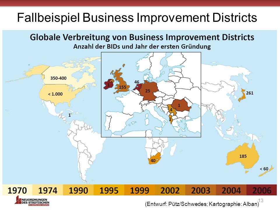 Fallbeispiel Business Improvement Districts 13 (Entwurf: Pütz/Schwedes; Kartographie: Alban)