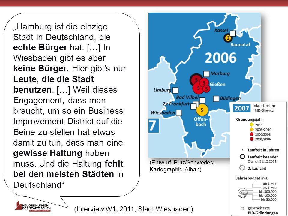 (Interview W1, 2011, Stadt Wiesbaden) Hamburg ist die einzige Stadt in Deutschland, die echte Bürger hat.