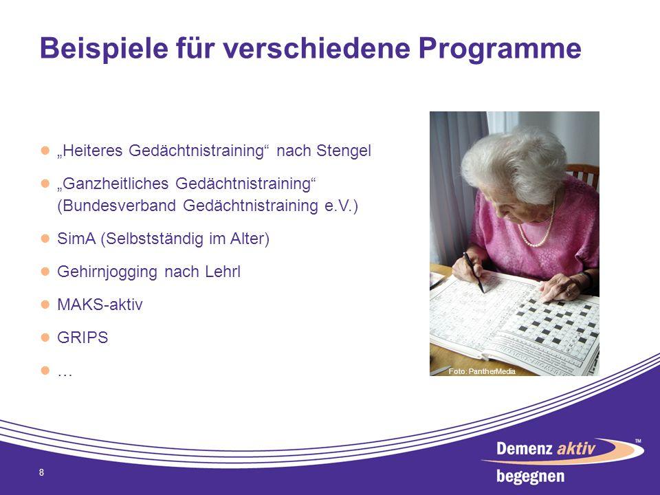 Beispiele für verschiedene Programme Heiteres Gedächtnistraining nach Stengel Ganzheitliches Gedächtnistraining (Bundesverband Gedächtnistraining e.V.