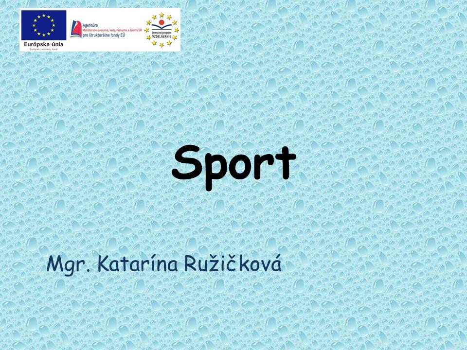 Sport Mgr. Katarína Ružičková