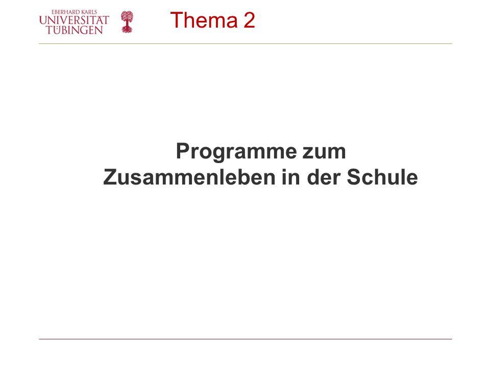 Thema 2 Programme zum Zusammenleben in der Schule