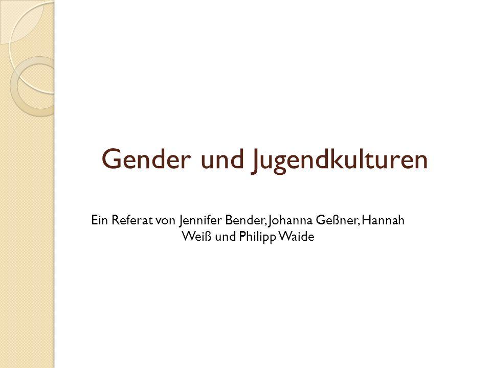 Gliederung Was ist Gender.