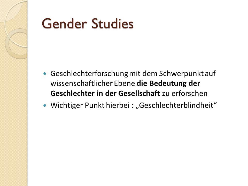 Relevanz von Gender Kritikpunkt: Menschen müssen durch ihr Geschlecht bestimmt Klischees erfüllen.