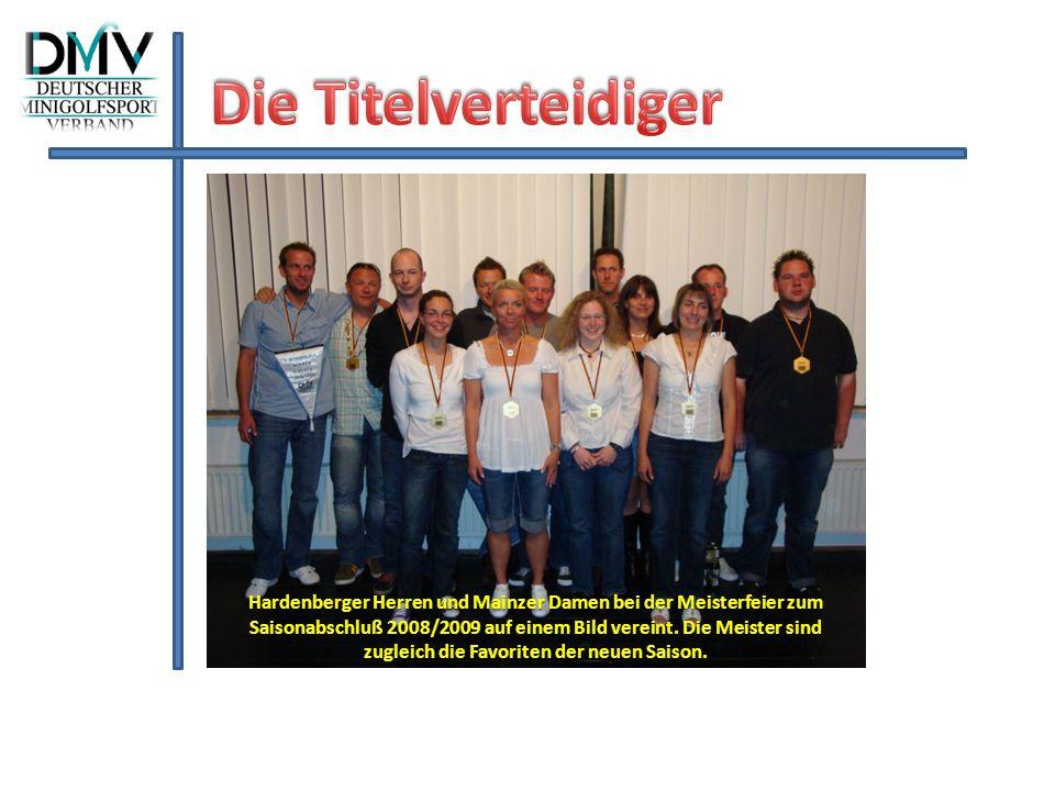 Hardenberger Herren und Mainzer Damen bei der Meisterfeier zum Saisonabschluß 2008/2009 auf einem Bild vereint. Die Meister sind zugleich die Favorite