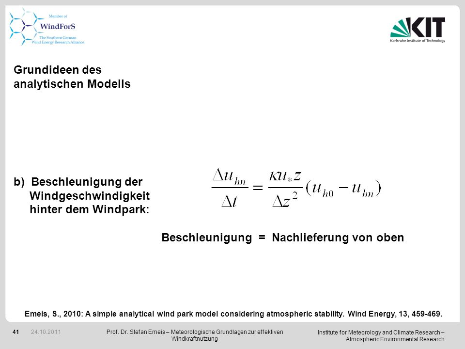 Institute for Meteorology and Climate Research – Atmospheric Environmental Research 41 Grundideen des analytischen Modells b)Beschleunigung der Windge