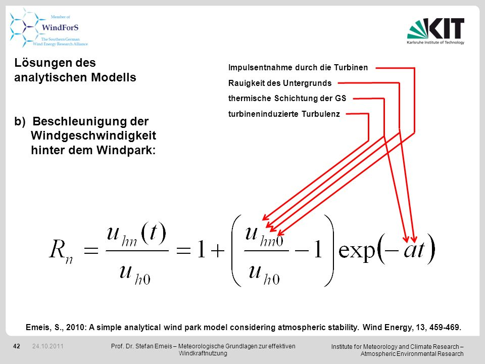 Institute for Meteorology and Climate Research – Atmospheric Environmental Research 42 Lösungen des analytischen Modells b)Beschleunigung der Windgesc