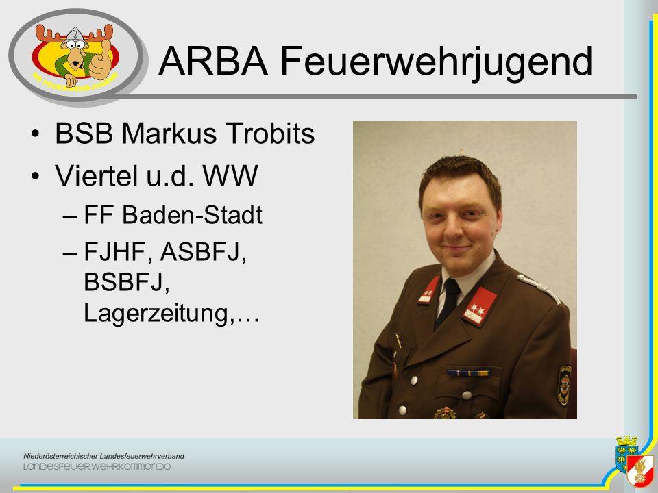 ARBA Feuerwehrjugend BSB Markus Trobits Viertel u.d. WW –FF Baden-Stadt –FJHF, ASBFJ, BSBFJ, Lagerzeitung,…