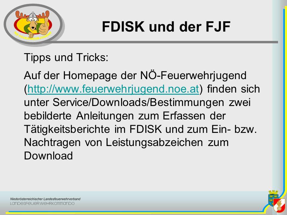FDISK und der FJF Tipps und Tricks: Auf der Homepage der NÖ-Feuerwehrjugend (http://www.feuerwehrjugend.noe.at) finden sich unter Service/Downloads/Be