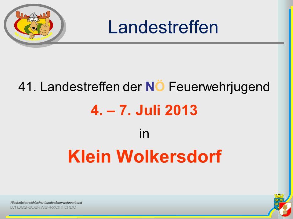 Landestreffen 41. Landestreffen der NÖ Feuerwehrjugend 4. – 7. Juli 2013 in Klein Wolkersdorf