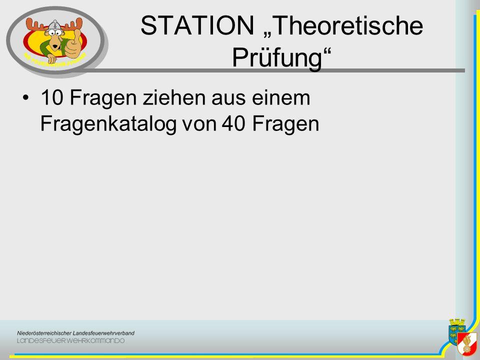 STATION Theoretische Prüfung 10 Fragen ziehen aus einem Fragenkatalog von 40 Fragen