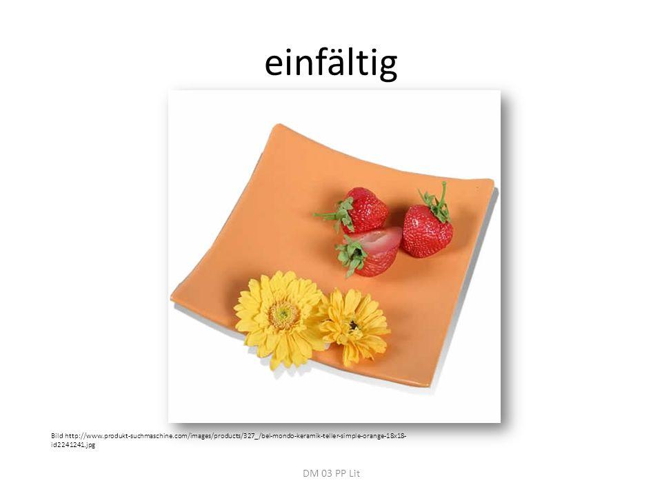 einfältig DM 03 PP Lit Bild http://www.produkt-suchmaschine.com/images/products/327_/bel-mondo-keramik-teller-simple-orange-18x18- id2241241.jpg